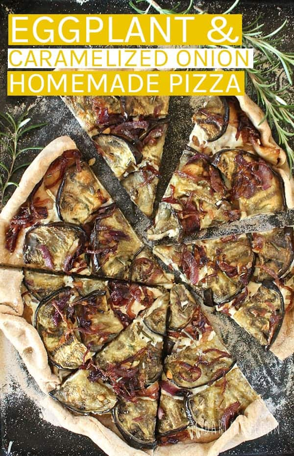 This hearty and delicious Eggplant Pizza with caramelized onions is a meal that vegans and meat-eaters alike will enjoy. #vegan #veganpizza #eggplant #pizzarecipes