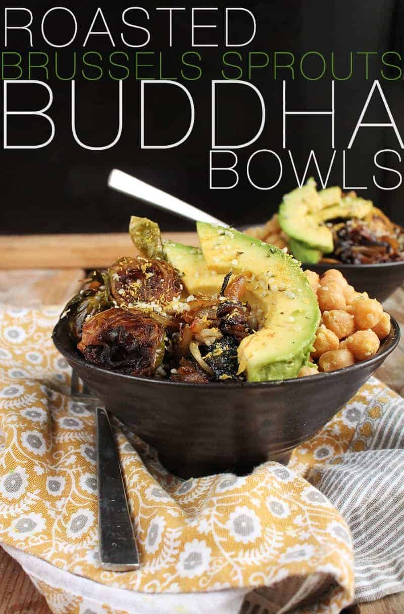 This roasted Brussels sprouts vegan buddha bowl is filled with perfectly roasted vegetables and seasoned chickpeas for a hearty, healthy, and delicious meal the whole family will love. #buddhabowl #brusselssprouts