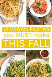 12 vegan pastas you must make this fall