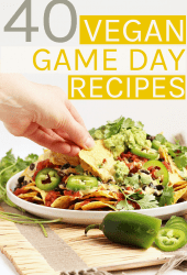 40 Vegan Game Day Recipes