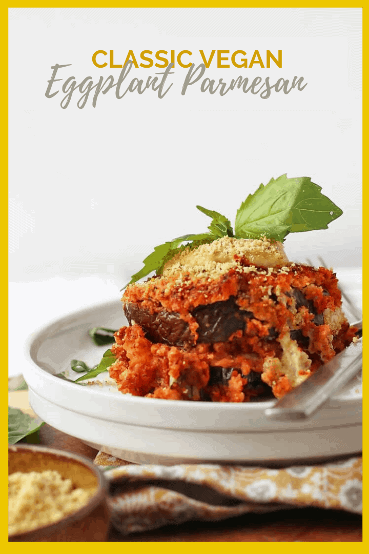 Make your dinner special with this vegan Eggplant Parmesan made with homemade plant-based parmesan and mozzarella cheeses for a delicious and wholesome meal.