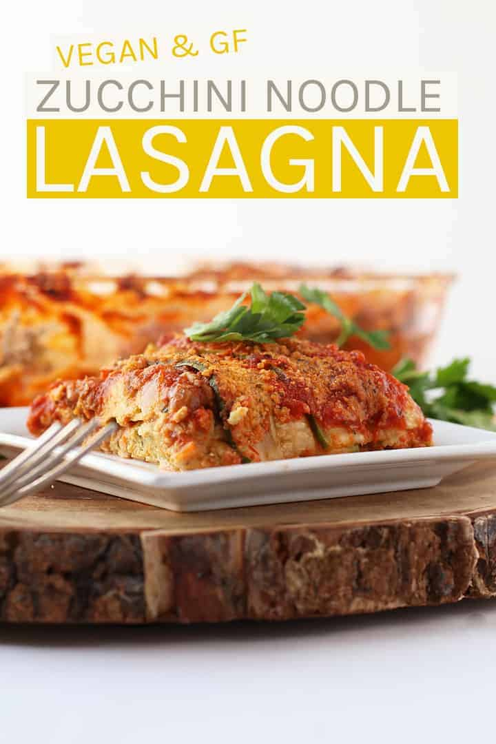This vegan and gluten-free Zucchini Noodle Lasagna is filled with cashew ricotta and tempeh sausage for a delicious and wholesome meal.