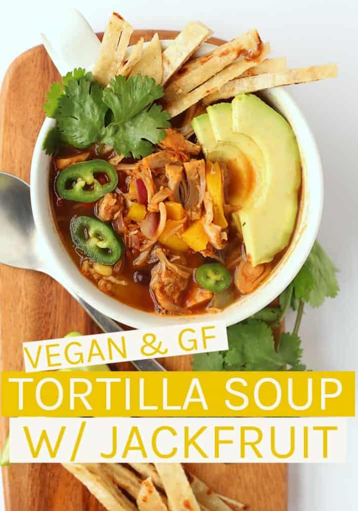 This vegan Tortilla Soup is filled with black beans, fire roasted tomatoes, and seasoned jackfruit for a quick and delicious meal that can be made in just 30 minutes. #vegan #veganrecipes #cindodemayo #jackfruit