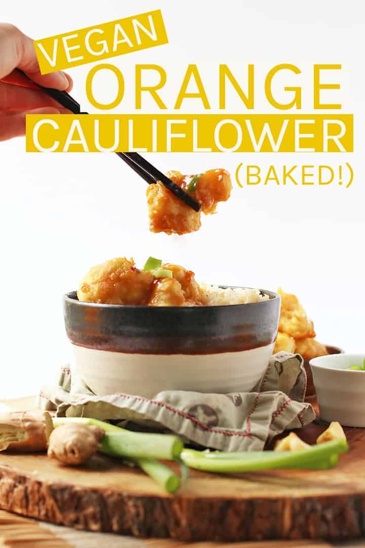 This vegan Orange Cauliflower is battered in chickpea flour, tossed in sweet and tangy sauce, then baked for a healthier version of everyone's favorite Chinese chicken. #vegan #veganrecipes #cauliflower #veganChinesefood