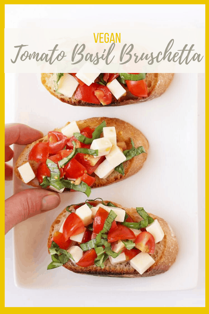 A Tomato Basil Bruschetta made with cubed vegan cheese, cherry tomatoes, and fresh basil. A refreshing and delicious appetizer that everyone can enjoy. Made with just 4 ingredients in only 10 minutes!