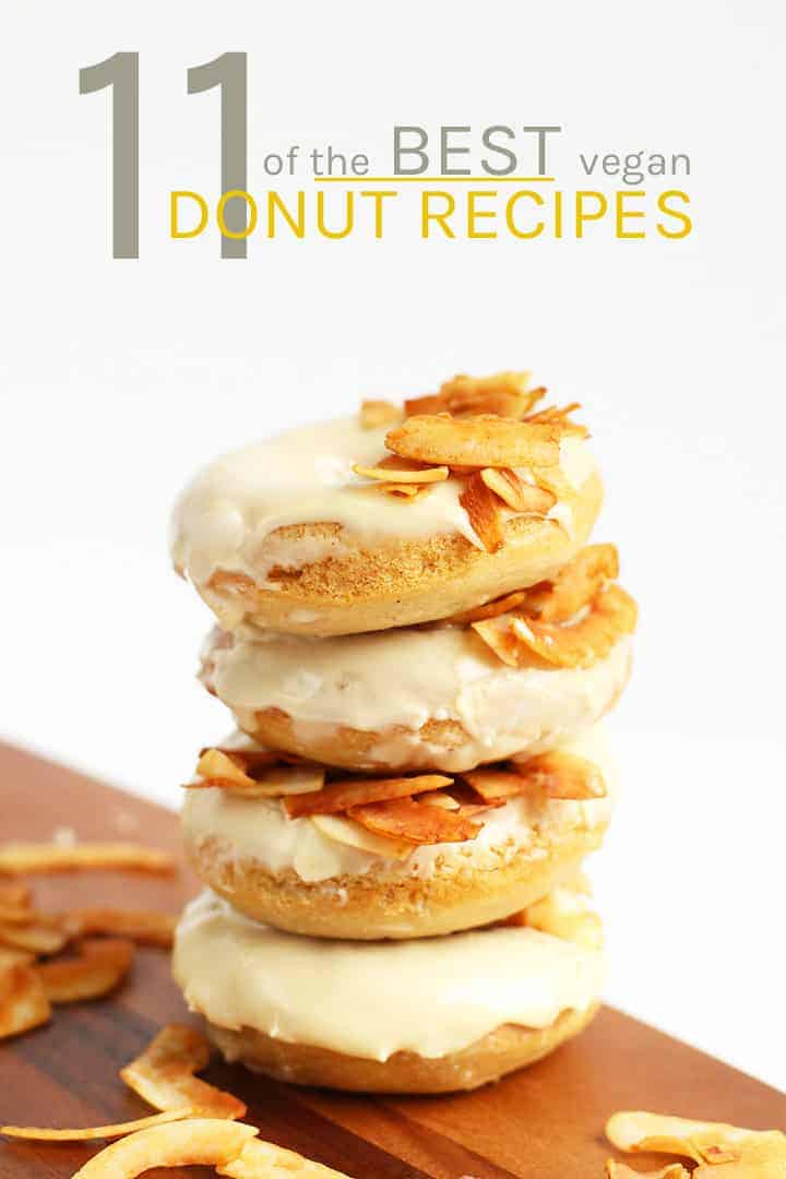 11 of the best vegan donuts you've ever seen! With chocolate, citrus, and the flavors of maple and cinnamon, these donut recipes will have you covered year around!  #vegan #veganbaking #baking #doughtnuts #pastries #fallrecipes #mydarlingvegan