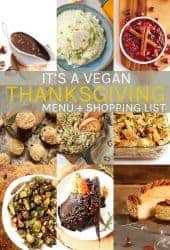 Vegan Thanksgiving Menu + Shopping List
