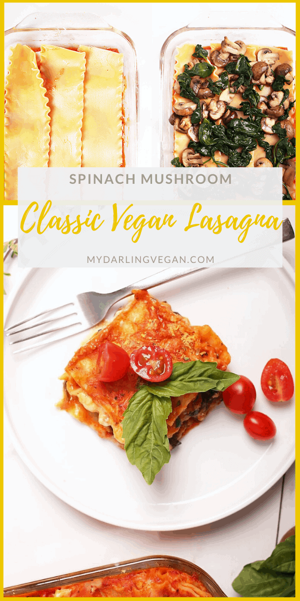 A classic vegan mushroom and spinach lasagna made with layers of marinara sauce, vegan bechamel, sautéed mushrooms and spinach, and cashew ricotta for a delicious family meal that everyone will love.