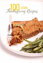 The BEST vegan Thanksgiving recipes - a roundup of 100 Thanksgiving recipes to serve at your next holiday meal. From appetizers to desserts, you'll find exactly what you need right here. 100% plant-based!