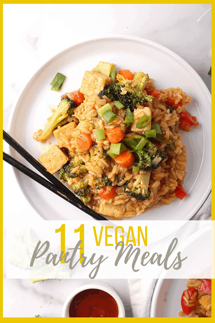 11 Vegan Pantry Meals made from non-perishable and canned goods. For all of life's unexpected moments, it's always good to have wholesome and convenient meals on hand.  Hearty dinner meals the whole family will love.