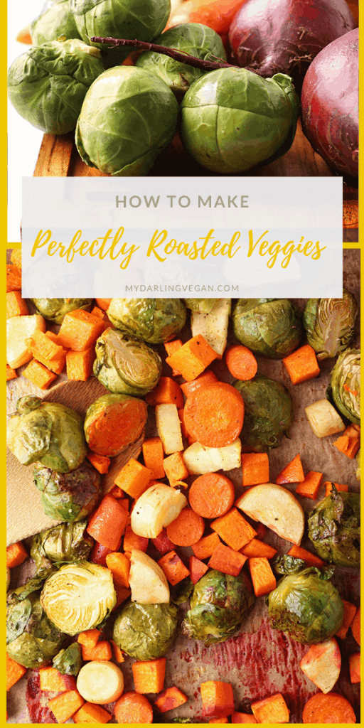 Learn how to make roasted vegetables perfect every time! A simple step-by-step guide with ideal baking temperatures, how to slice any vegetable, the best oils for roasting, and how to season your veggies.